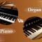 Nên mua đàn organ hay là đàn piano